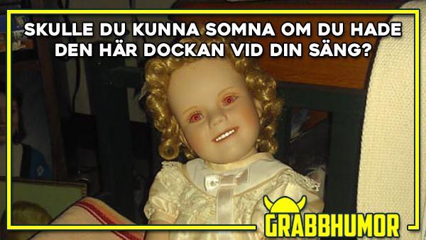 En läskig docka
